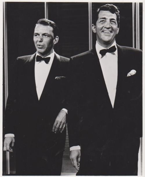 Frank Sinatra, The Chairman of the Board and Dean Martin, The king of Cool :)
