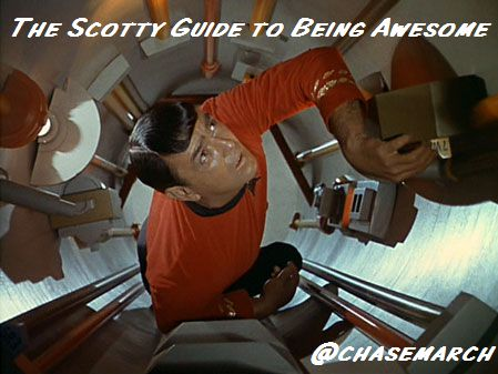 The Scotty Guide to Being Awesome!!!