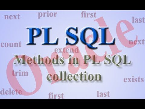 Collection methods in PL SQL Oracle.