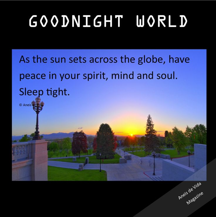 GOODNIGHT WORLD FROM #Aneisdevida  Sweet dreams.
