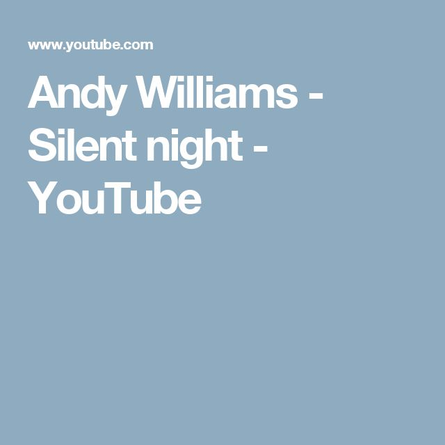 Andy Williams - Silent night - YouTube