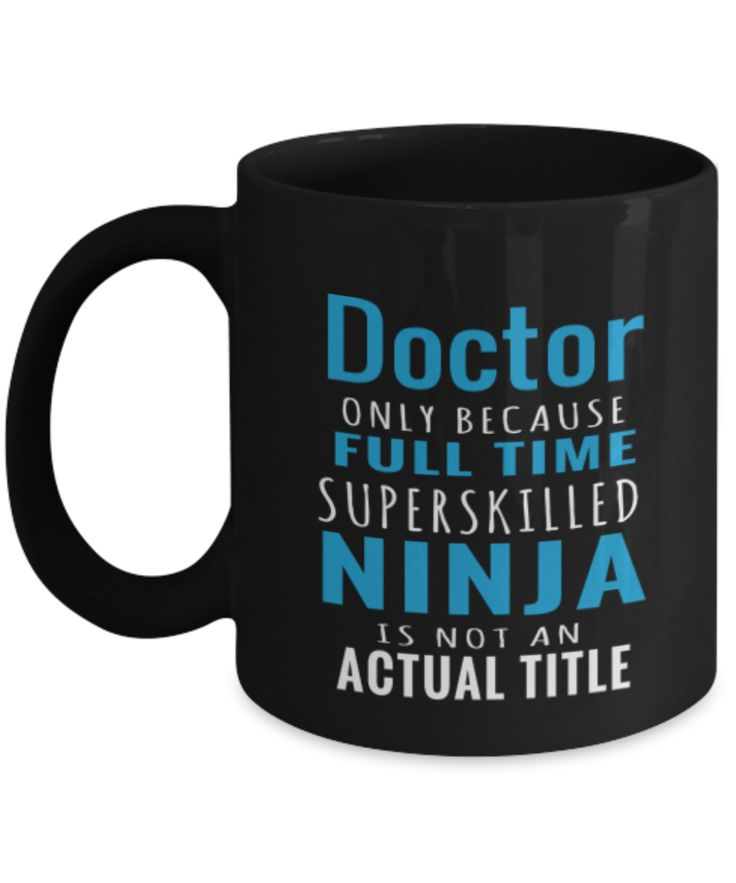 Doctor Gift Mug - Superskilled Ninja  #gift#DoctorGift $17.95