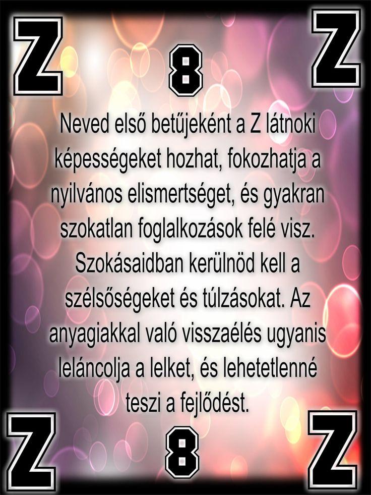 Z-betű értéke 8 Nevek kezdő betűjének jelentése