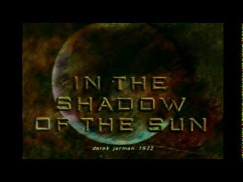 Derek Jarman's In the Shadow of the Sun with live Thee Majesty Soundtrack - YouTube
