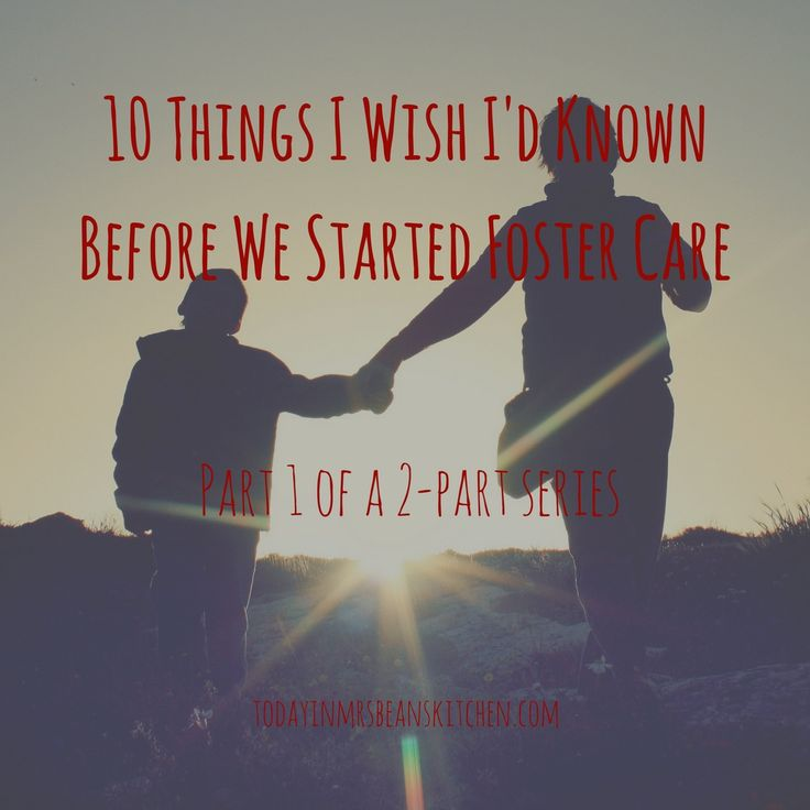10 Things I Wish I'd Known Before We Started Foster Care (part 1 of 2)