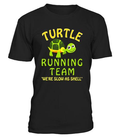 Turtle Running Team T Shirt Funny Saying Sarcastic Marathon - Limited Edition