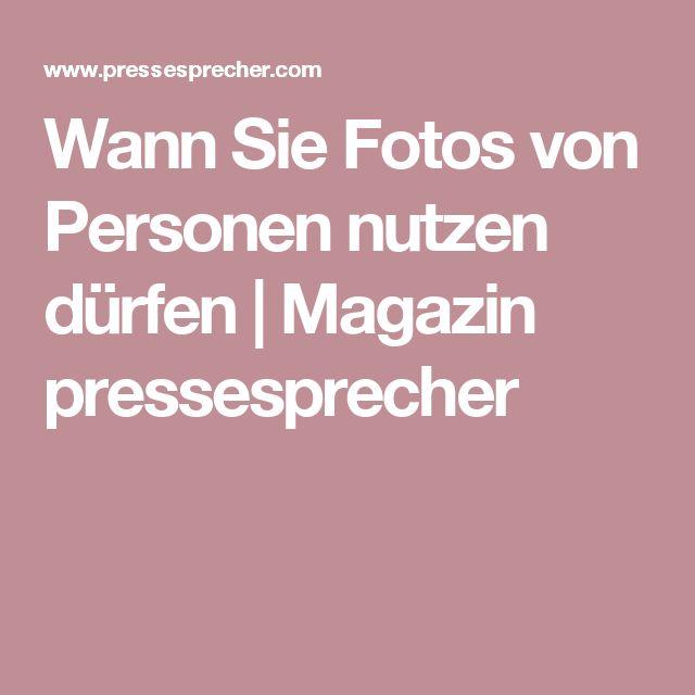 Wann Sie Fotos von Personen nutzen dürfen | Magazin pressesprecher