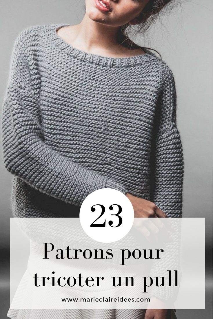 23 patrons pour tricoter un pull / Knitting a sweater