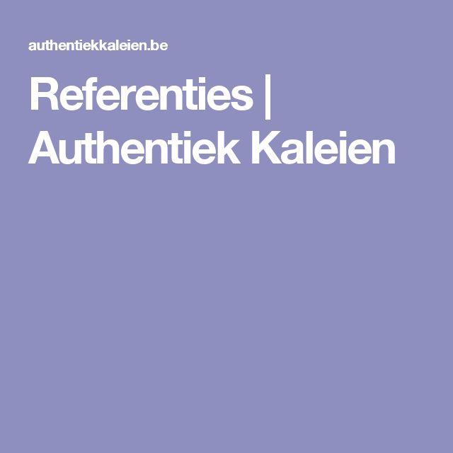 Referenties   Authentiek Kaleien