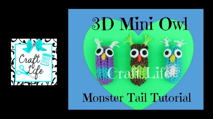 Craft Life 3D Mini Owl Charm Tutorial On a Rainbow Loom Monster Tail