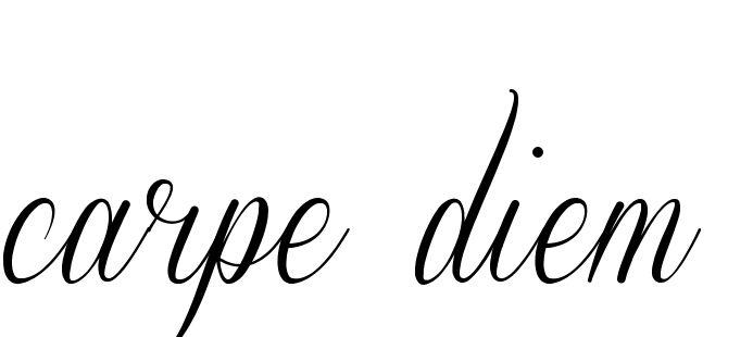 Carpe Diem tattoo. I really like this font.