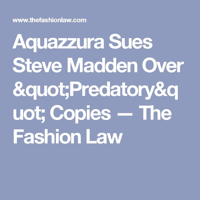 Aquazzura Sues Steve Madden Over