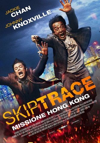 Guardare film streaming Skiptrace - Missione Hong Kong (2016)