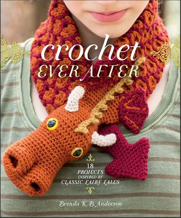 Crochet Ever After - crochet patterns inspired by your favorite fairy tales!