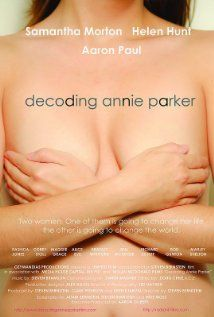 Decoding Annie Parker (2013) Poster   In theaters May 2, 2014