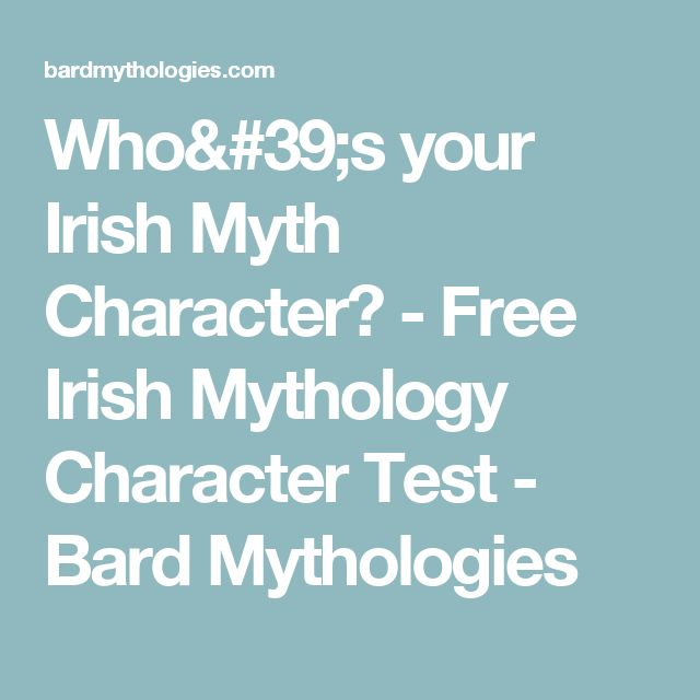Who's your Irish Myth Character? - Free Irish Mythology Character Test - Bard Mythologies