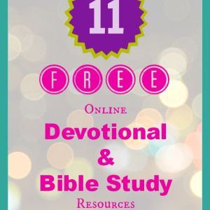 11 Free Online Devotional and Bible Study Resources » Joyful Thrifty Home