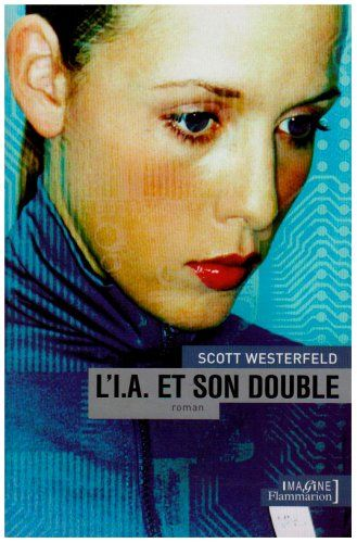 L'I.A. et son double de Pierre-Paul Durastanti…