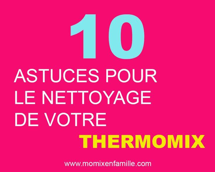 Nos 10 Astuces simple et efficace pour le nettoyage de votre Thermomix pour un look neuf à nouveau. Nettoyer votre Thermomix sera une partie de plaisir!
