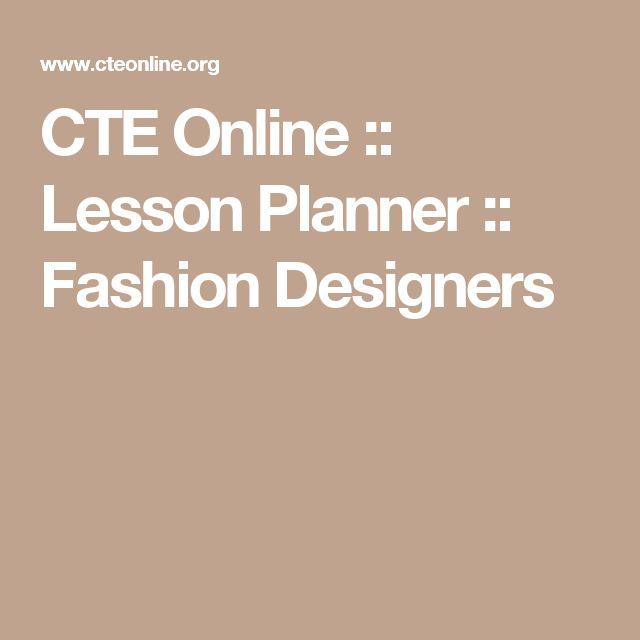 CTE Online :: Lesson Planner :: Fashion Designers