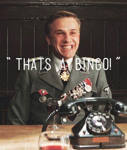 """Col. Hans Landa - Christoph Waltz (Inglourious Basterds). """"That's a bingo!"""""""