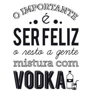 #feliz Bêbado