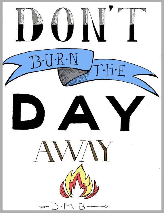Dave Matthews Band - Don't Burn The Pig Lyrics | MetroLyrics