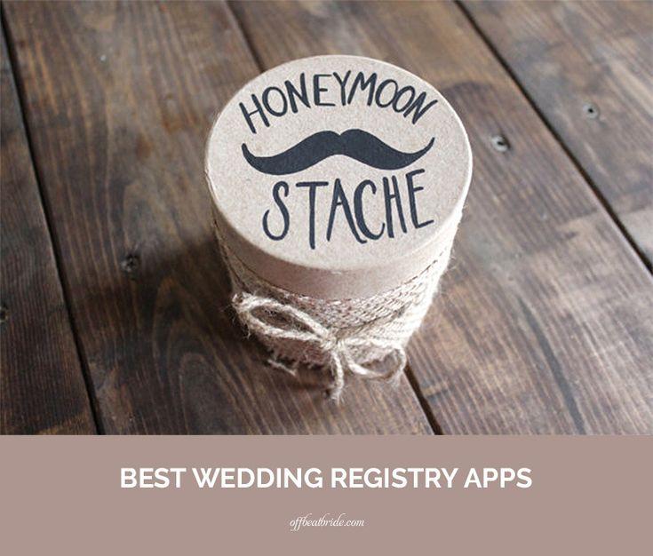 Best 25 best wedding registry ideas on pinterest wedding best wedding registry apps on offbeatbride junglespirit Image collections