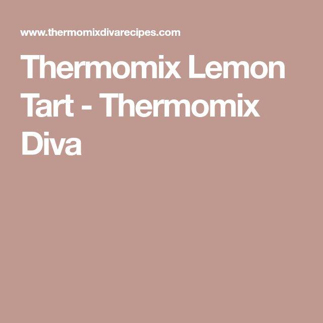 Thermomix Lemon Tart - Thermomix Diva