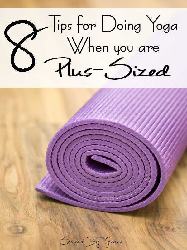 8 tips for doing yoga when you are plus sized