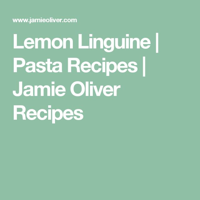 Lemon Linguine | Pasta Recipes | Jamie Oliver Recipes
