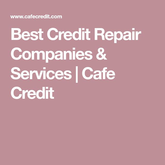 Best Credit Repair Companies & Services | Cafe Credit