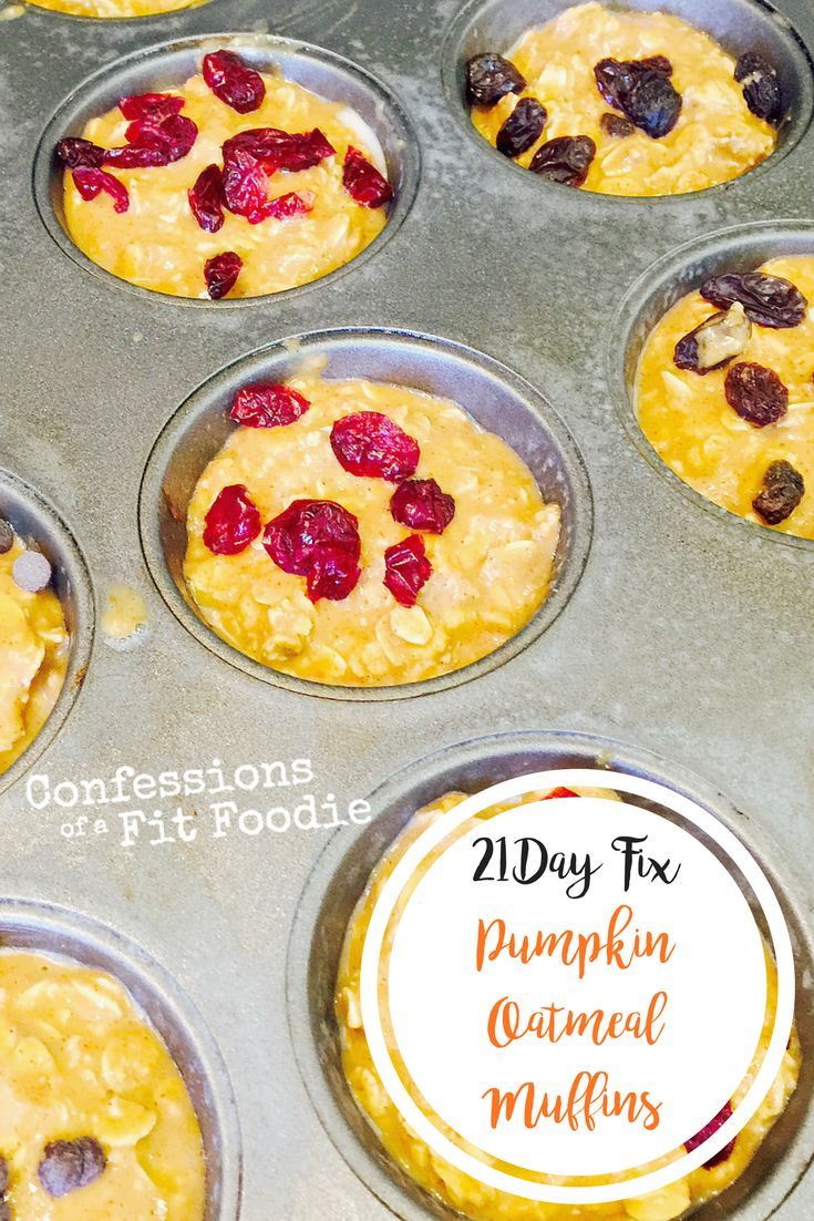 21 Day Fix Pumpkin Oatmeal Muffins | Confessions of a Fit Foodie