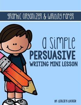 Persuasive Writing Mini Unit FREEBIE