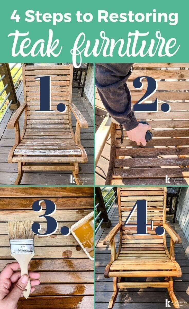 4 Steps To Restoring Teak Furniture Kaleidoscope Living In 2020 Teak Outdoor Furniture Teak Furniture Diy Outdoor Furniture