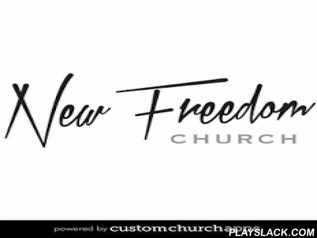 "New Freedom  Android App - playslack.com ,  The New Freedom Church app for Android is the ultimate mobile church app. Podcasting, journaling, reading and listening to the Word of God becomes a breeze with the New Freedom app. Quick tabs make it easy to quickly find the passage you want to read and if you desire to listen to the passage simply click the ""Listen"" tab located on each page. SPECIAL FEATURES: * Podcast: Listen to the latest sermon or look up a previous one in the podcast library…"