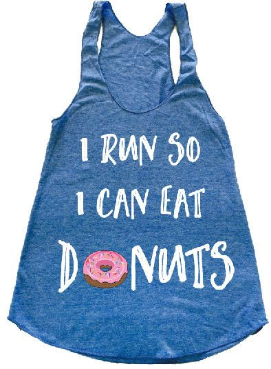 i run so i can eat donuts i donut care i doughnut care tank Food Gym tank top foodie shirt I love food graphic tees for women. yoga tank