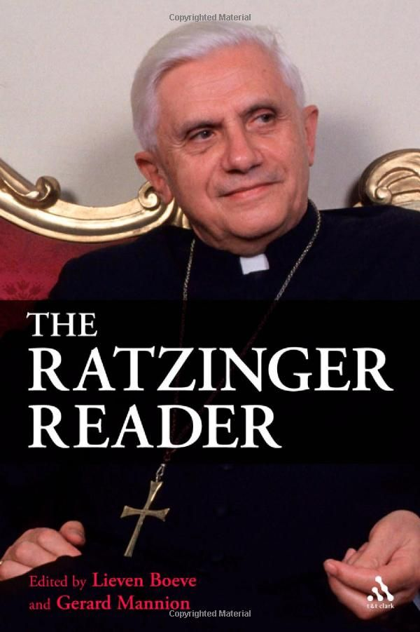 The Ratzinger Reader: Mapping a Theological Journey: Joseph ...