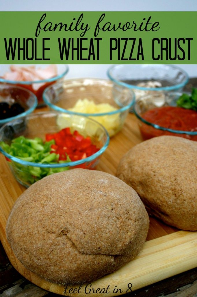 100% Whole Wheat Pizza Crust - This healthy homemade pizza crust is easy, delicious, and a family favorite! Feel Great in 8