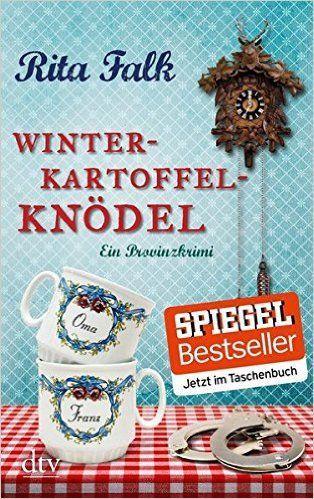 Winterkartoffelknödel: Ein Provinzkrimi: Amazon.de: Rita Falk: Bücher Band 1