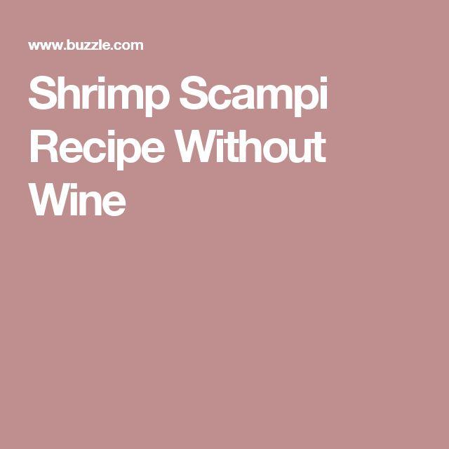 Shrimp Scampi Recipe Without Wine