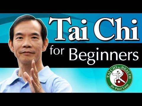 Tai Chi for Beginners Video | Dr Paul Lam | Free Lesson and Introduction - YouTube