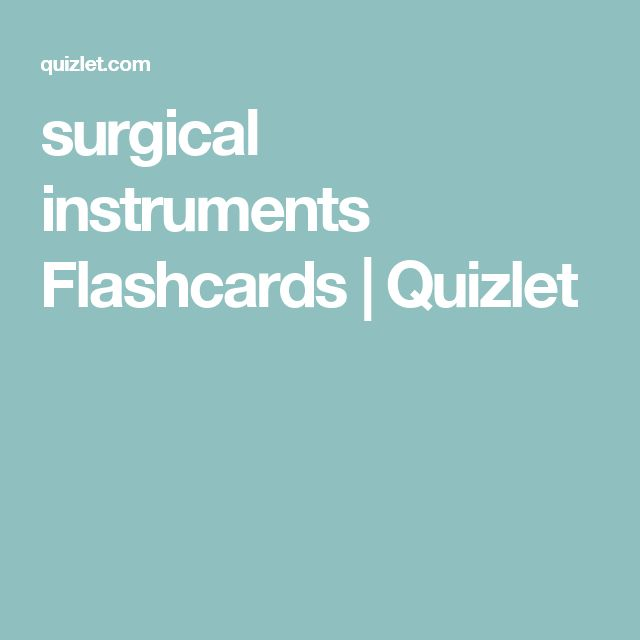 surgical instruments Flashcards   Quizlet   Surgical Tech   Surgical