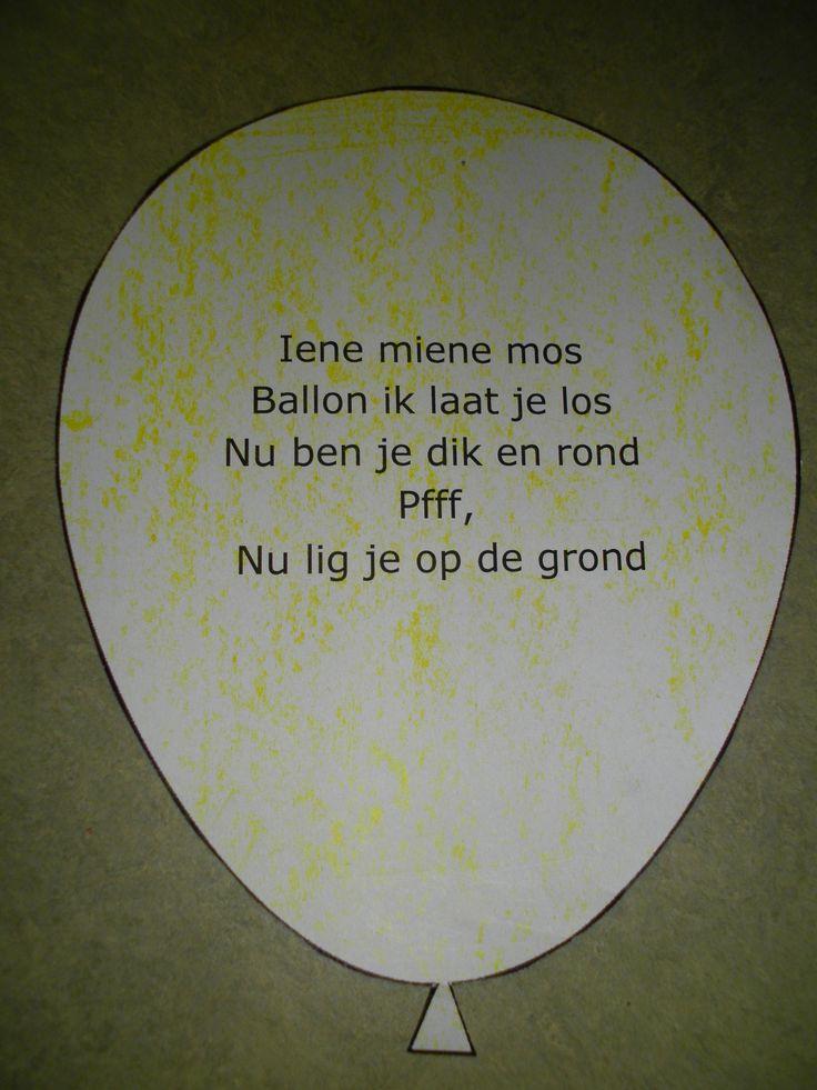 Versje Iene miene mos Ballon ik laat je los Nu ben je dik en rond pfffffffff Nu lig je op de grond