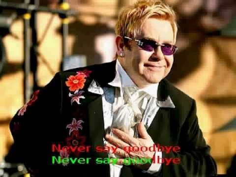 """Friends Never Say Goodbye"" (Lyrics) by SIR ELTON JOHN <3 love him ;) my Utube channel ""Gayle Tomita Phee"" lol ;)*"