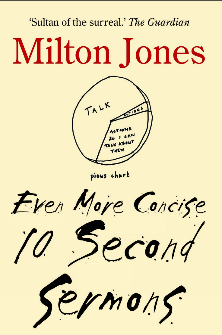 Even More Concise 10 Second Sermons by Milton Jones. Paperback, £5.99.