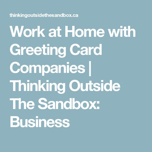 Work at Home with Greeting Card Companies | Thinking Outside The Sandbox: Business