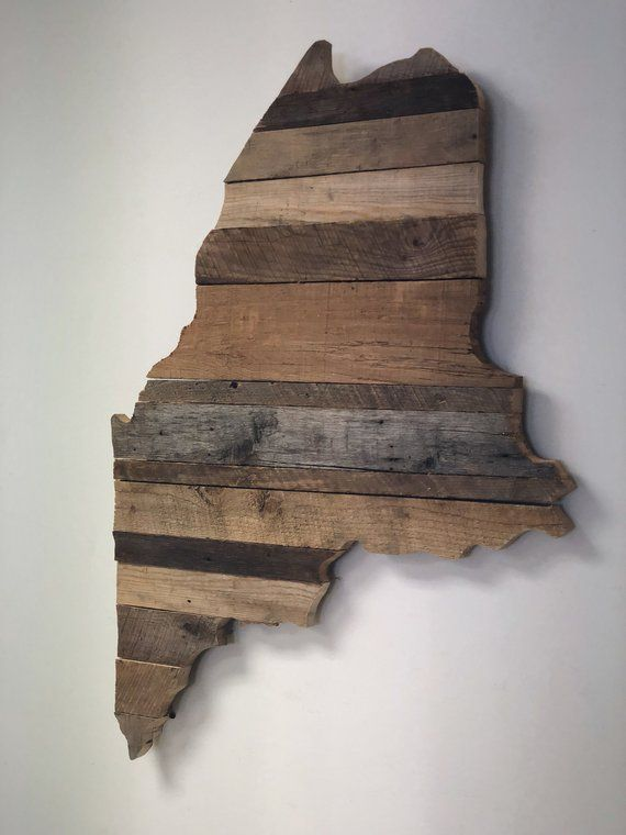 Reclaimed Barn Wood Maine State Cutout With Images Reclaimed