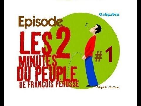 Les 2 minutes du peuple - François Pérusse