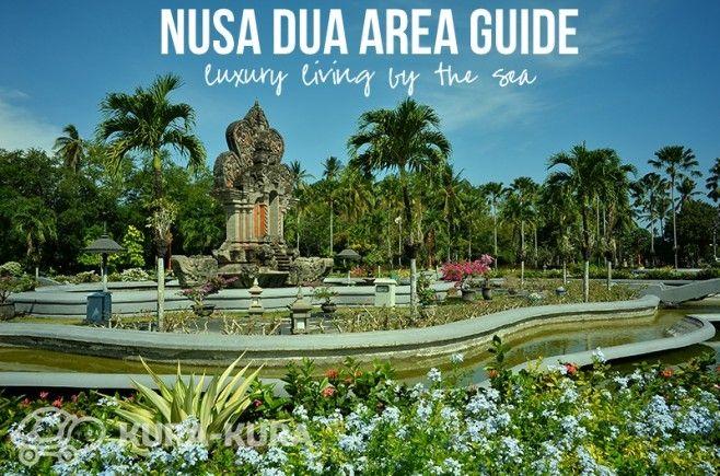 Nusa Dua Area Guide #bali #nusadua